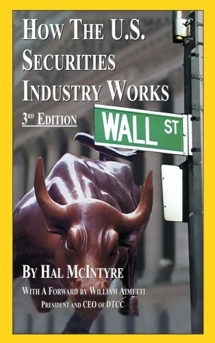 How the U.S. Securities Industry Works: Hal McIntyre