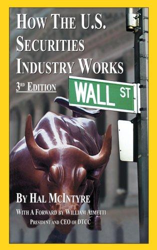 How the U.S. Securities Industry Works: Hal McIntyre