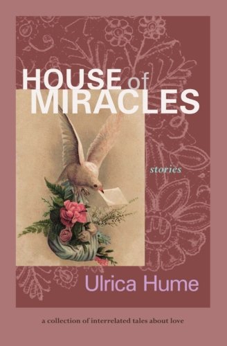 9780966919325: House of Miracles