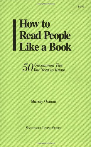 9780966920246: How to Read People Like a Book: 50 Uncommon Tips You Need to Know (Succesful Living)