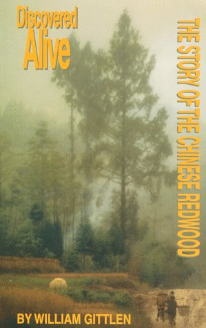 9780966921748: Discovered Alive: The Story of the Chinese Redwood