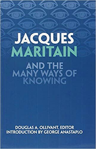 9780966922646: Jacques Maritain and the Many Ways of Knowing