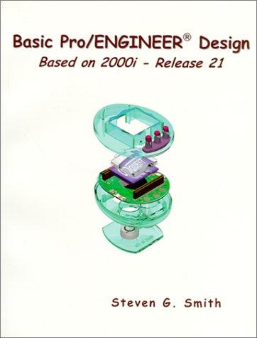 9780966925166: Basic Pro/ENGINEER Design: Based on 2000i