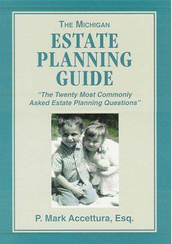 9780966927801: The Michigan Estate Planning Guide