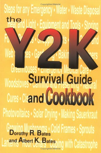 9780966931709: The Y2K Survival Guide and Cookbook