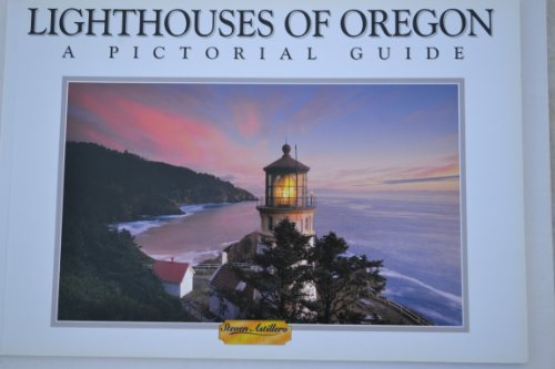 9780966932560: Lighthouses of Oregon a Pictorial Guide