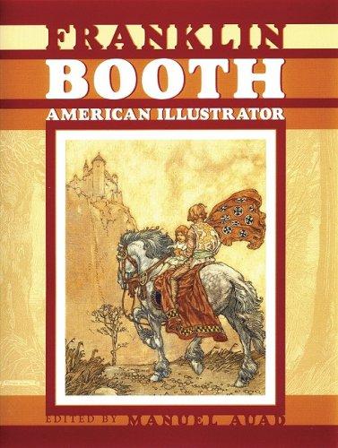 Franklin Booth: American Illustrator: Manuel Auad
