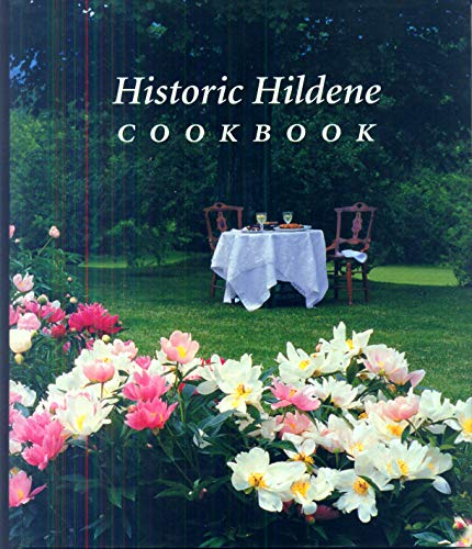 9780966938203: Historic Hildene Cookbook: Celebrating Its Volunteers