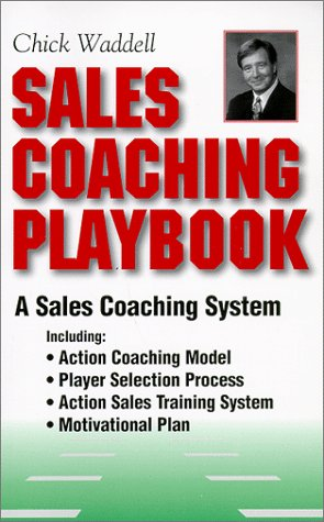 Sales Coaching Playbook: A Sales Managers Guide to Increase Sales, Performance, Productivity, ...