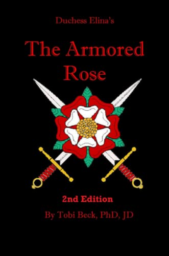 The armored rose: Tobi Beck