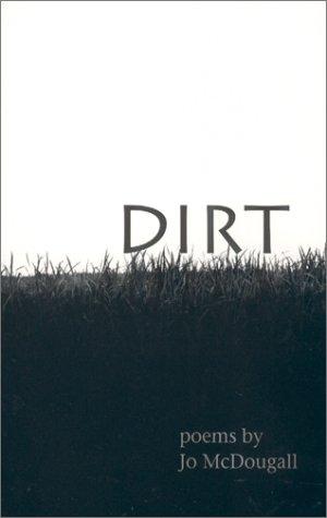 9780966941937: Dirt (Poetry Series Volume 4)