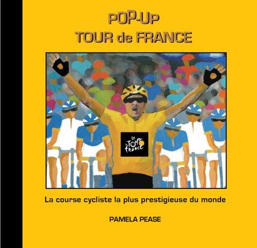 9780966943382: Pop-Up Tour de France French Edition