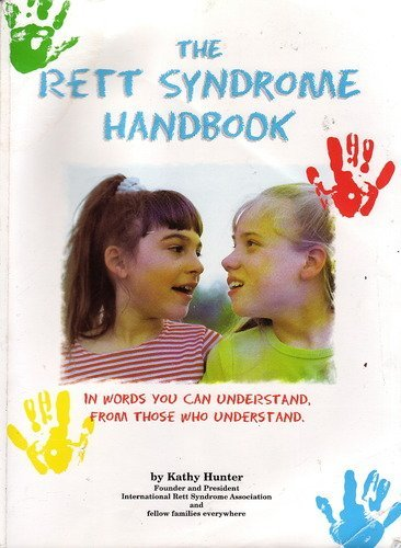 9780966952803: The Rett Syndrome Handbook: In Words You Can Understand From Those Who Understand
