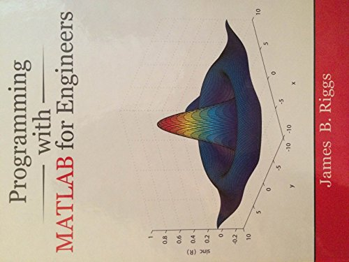 9780966960167: Programming with MATLAB for Engineers