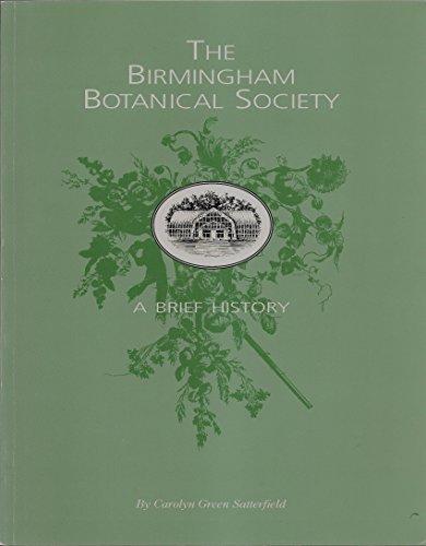 9780966967012: The Birmingham Botanical Society: A Brief History