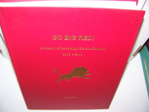 9780966967210: GO BIG RED! A History of Leon High School Football 1916-2001