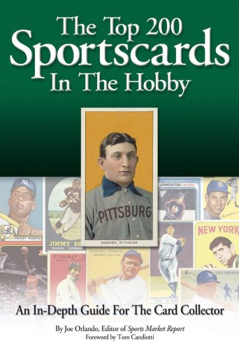9780966971088: Top 200 Sportscards: An In-Depth Guide for the Card Collector
