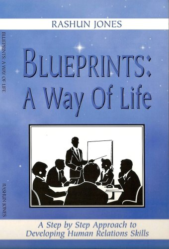 9780966973037: Blueprints: A Way of Life: A Step-by-Step Approach to Developing Human Relations Skills