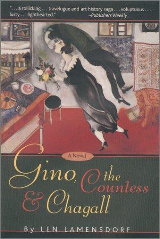 9780966974164: Gino, the Countess & Chagall
