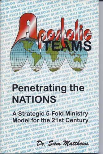 9780966975505: Apostolic Teams : Penetrating the Nations