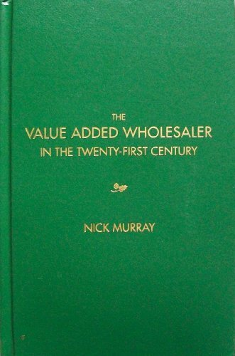 9780966976359: The Value Added Wholesaler in the Twenty-First Century