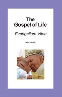 9780966977776: The Gospel of Life Evangelium Vitae