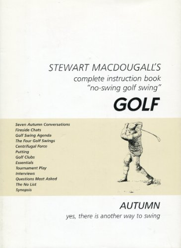 9780966981100: Stewart MacDougall's complete instruction book