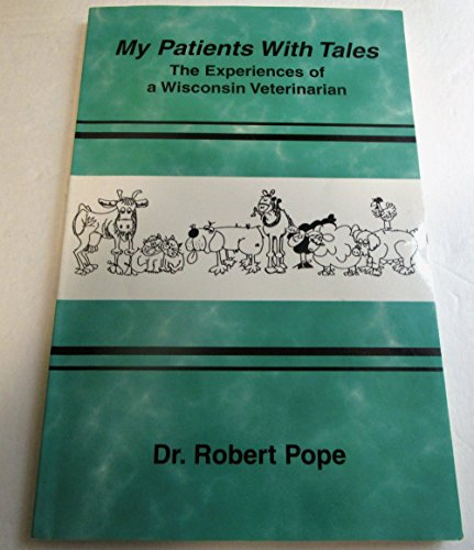 My Patients With Tales: Robert W. Pope