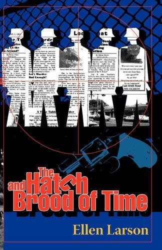 9780966987706: The Hatch and Brood of Time