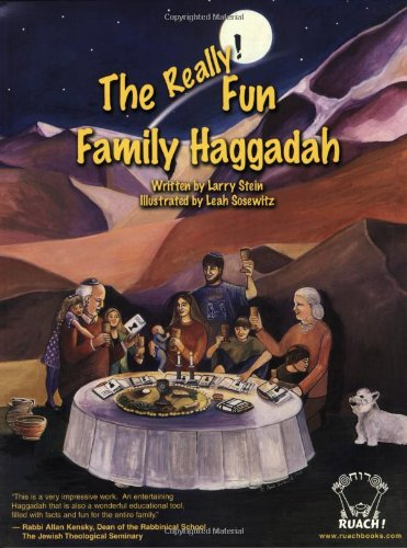 The Really! Fun Family Haggadah: Larry Stein