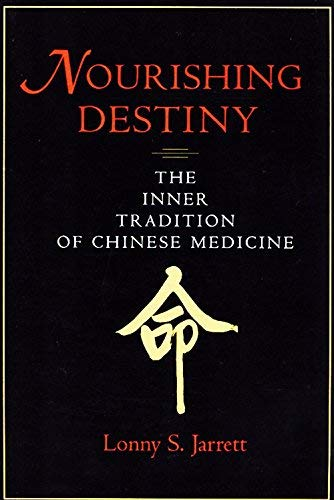 9780966991604: Nourishing Destiny: The Inner Tradition of Chinese Medicine