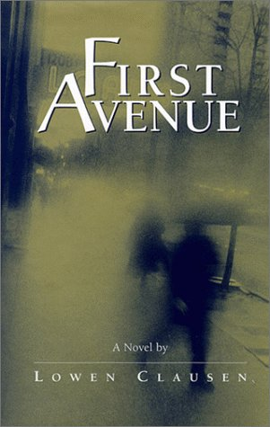First Avenue (Signed First Edition): Lowen Clausen