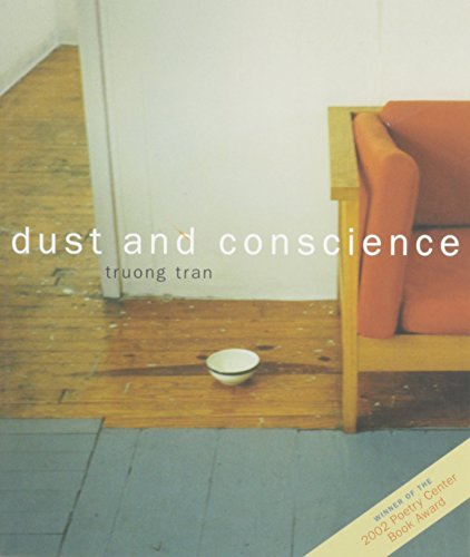 Dust and Conscience: Tran, Truong