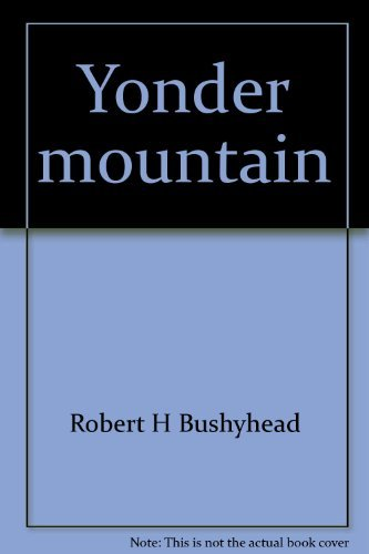 9780966994605: Yonder Mountain: A Cherokee Legend