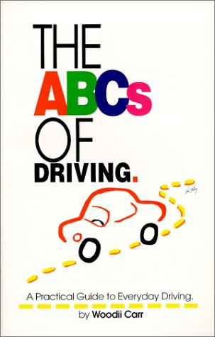 9780967000800: The ABC's of Driving