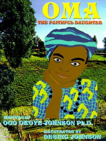 9780967002491: Oma The Faithful Daughter