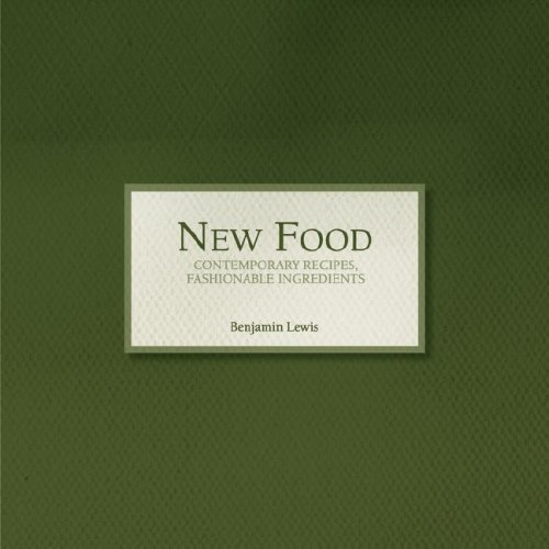 9780967002910: New Food Cookbook - Contemporary Recipes, Fashionable Ingredients