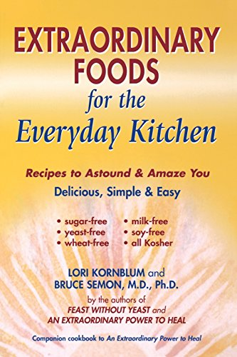 9780967005799: Extraordinary Foods for the Everyday Kitchen