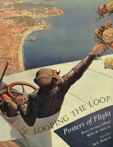 9780967007625: Looping the Loop: Posters of Flight