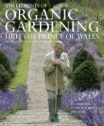 The Elements of Organic Gardening: HRH The Prince of Wales;Donaldson, Stephanie