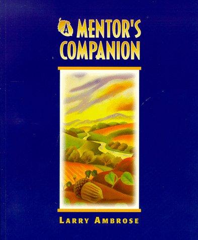 9780967008301: A Mentor's Companion