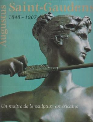 9780967011301: Augustus Saint-gaudens 1848-1907: a Master of American Sculpture