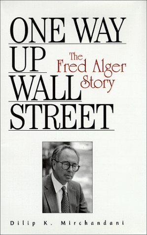 9780967012803: One Way Up Wall Street: The Fred Alger Story