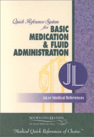 9780967016429: JaLor Medical References - Quick Reference System for Basic Medication & Fluid Administration Pocket-sized, Laminated, Spiral-bound Cards)