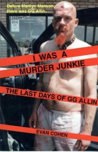 I Was a Murder Junkie : The: Evan Cohen