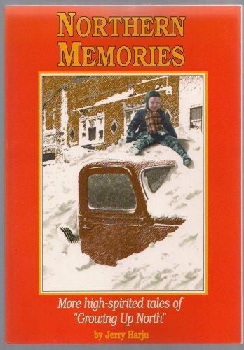 9780967020570: Northern Memories