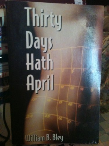 9780967021744: Thirty Days Hath April