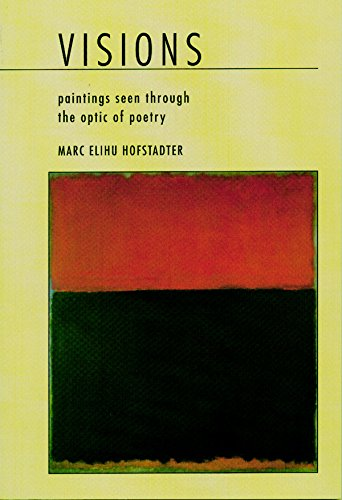 9780967022451: Visions: Paintings Seen Through the Optic of Poetry