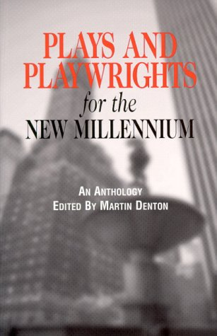 9780967023410: Plays and Playwrights for the New Millennium