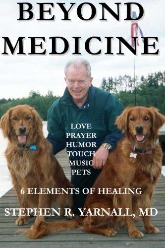 9780967024288: Beyond Medicine